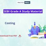 SEBI Grade A Free Notes- Costing- Download PDF