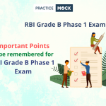 Important Points to be remembered for RBI Grade B Phase 1 Exam