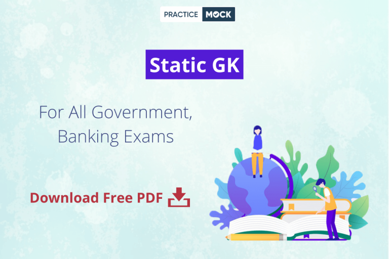 Static GK- Download Free PDFs- For All Government, Banking Exams