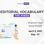 The Hindu Editorial Vocabulary– Apr 3, 2021; Day 27