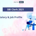 SBI Clerk Salary & Job Profile