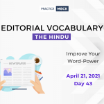 The Hindu Editorial Vocabulary– Apr 21, 2021; Day 43