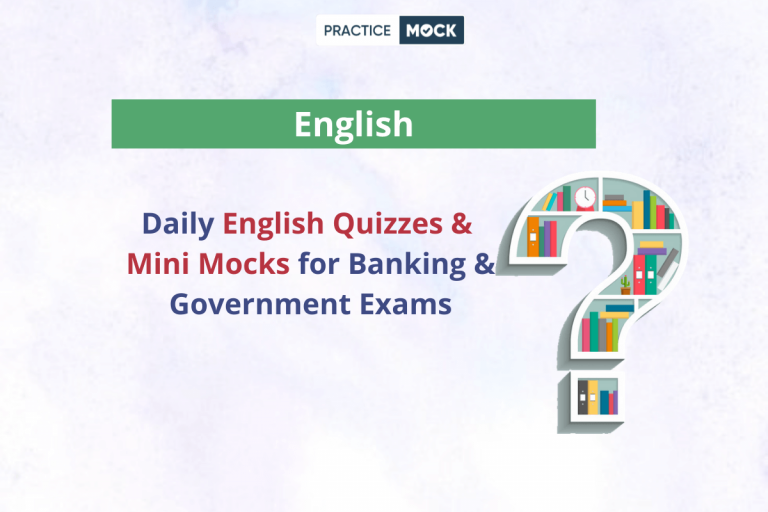 English Topic Wise Quizzes & Mini Mocks
