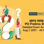 IBPS RRB PO Prelims 2021 Detailed Exam Analysis Aug 7- All Shifts