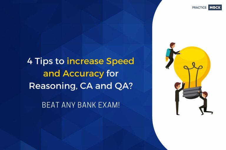 4 Tips to increase Speed and Accuracy for Reasoning, CA and QA?-Beat any Bank Exam!