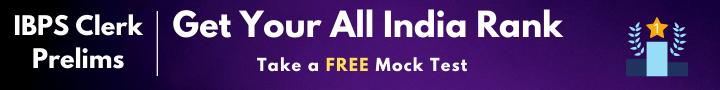 IBPS Clerk Prelims Free Mock
