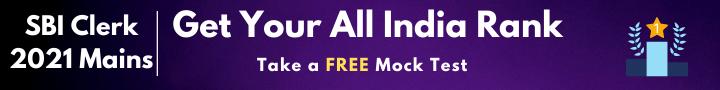 SBI Clerk 2021 Mains Free Mock Test