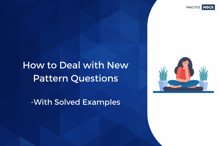 How to Deal with New Kinds of Questions- with Solved Examples