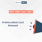 RRB Clerk 2021 Prelims Admit Card Released- Download Now