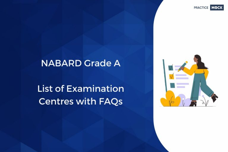 NABARD GRADE A List of Examination Centres with FAQs