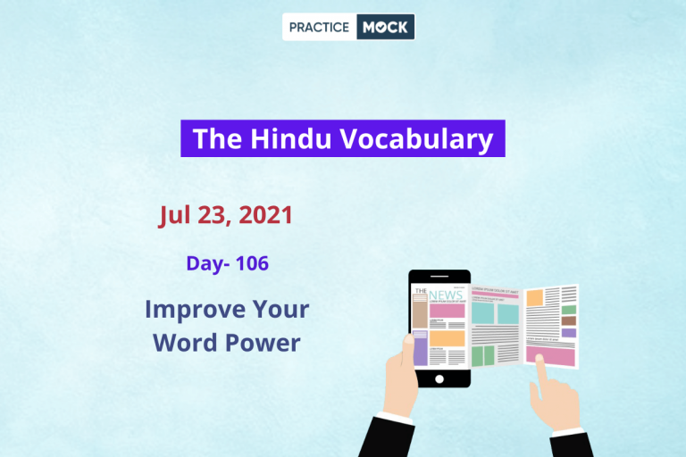 The Hindu Editorial Vocabulary– July 23, 2021; Day 106