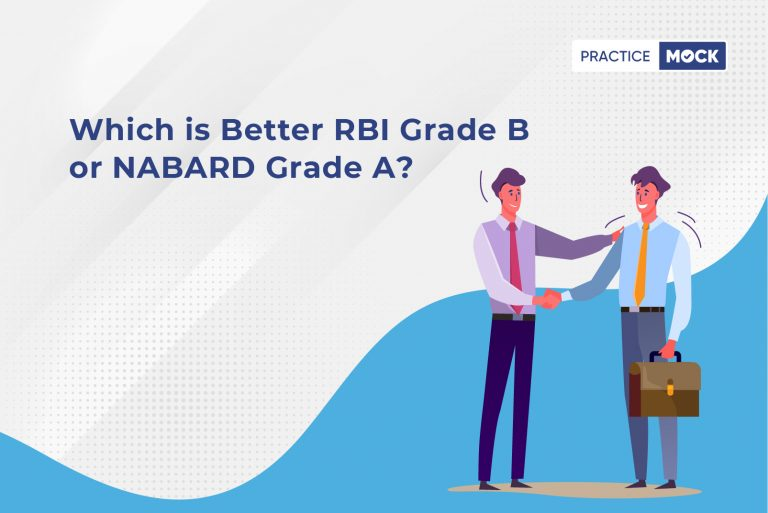 Which is better RBI Grade B vs NABARD Grade A?