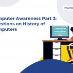 Computer Awareness Part 3-History of computers for All Bank Exams