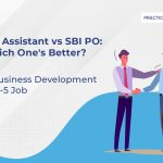 RBI Assistant vs SBI PO Which one's better?
