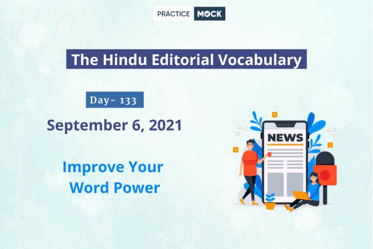 The Hindu Editorial Vocabulary– Sep 6, 2021; Day 133