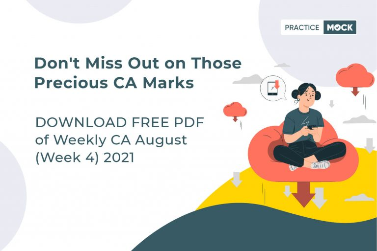 August 2021 Current Affairs- Week 4- Download Free PDF