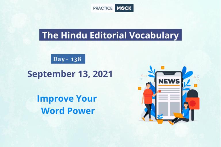 The Hindu Editorial Vocabulary– Sep 13, 2021; Day 138