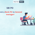 How to become a General manager by clearing SBI PO?