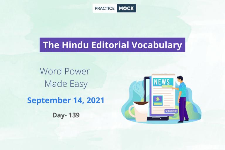 The Hindu Editorial Vocabulary– Sep 14, 2021; Day 139