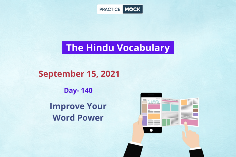 The Hindu Editorial Vocabulary– Sep 15, 2021; Day 140