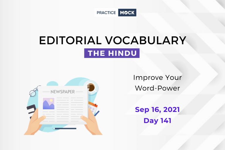 The Hindu Editorial Vocabulary– Sep 16, 2021; Day 141