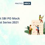 Best SBI PO Mock Test Series 2021