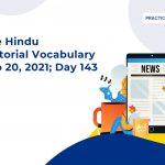 The Hindu Editorial Vocabulary– Sep 20, 2021; Day 143