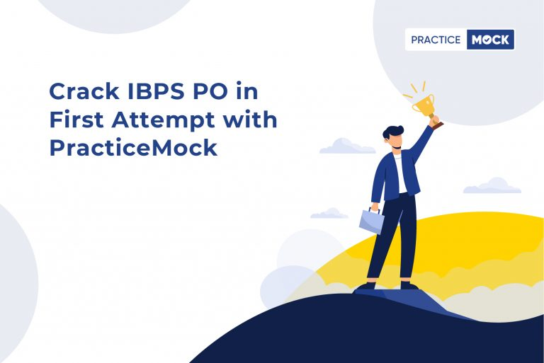 Crack IBPS PO in first attempt with PracticeMock