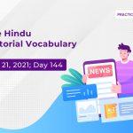 The Hindu Editorial Vocabulary– Sep 21, 2021; Day 144